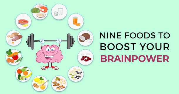 Nine Foods to Boost Your Brainpower