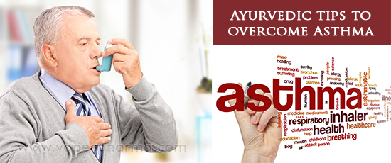Ayurvedic tips to overcome Asthma