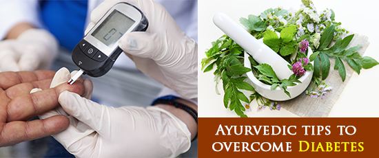 Ayurvedic tips to overcome Diabetes