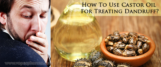 Castor Oil For Treating Dandruff