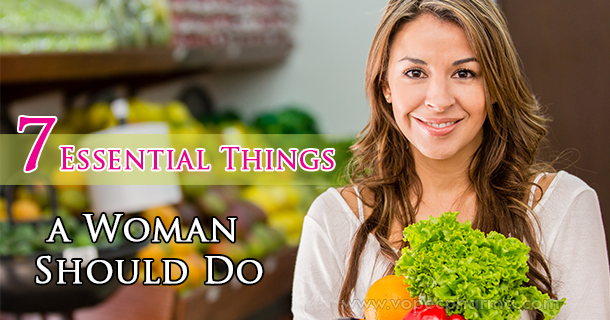 Essential Things a Woman Should Do