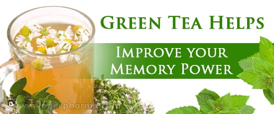 Green Tea Helps Improve your Memory Power