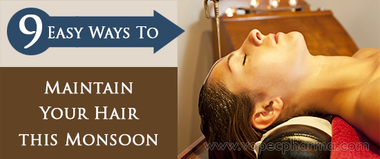 Easy Ways to Maintain Your Hair this Monsoon