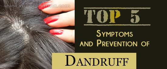 Symptoms and Prevention of Dandruff