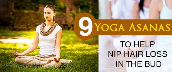 Yoga Asanas to Help Nip Hair Loss in the Bud